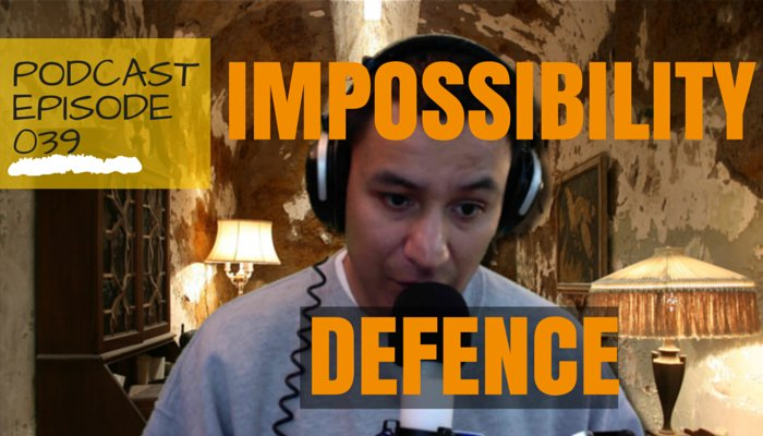 Impossibility Defense Is An Affirmative Defense