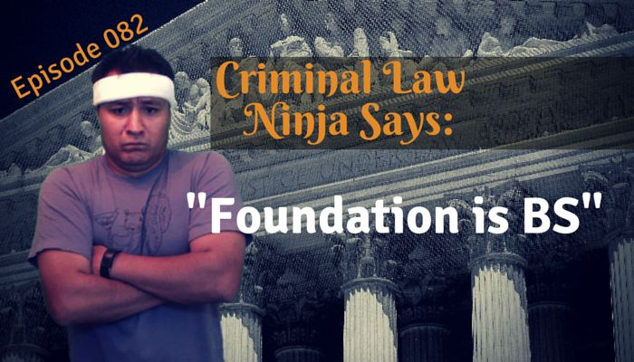 Expert Witness New Foundational Element Criminal Law Ninja Says Foundation is BS