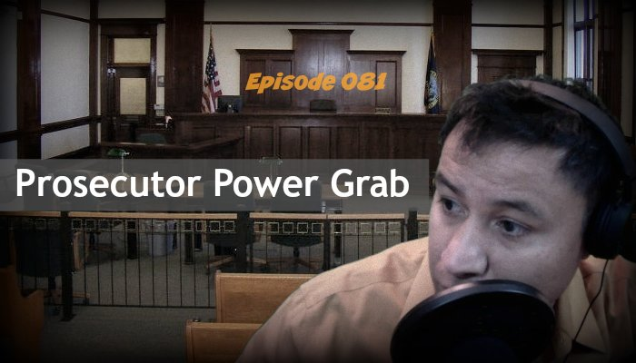 State's Attorney Power | This Prosecutor Misuses Investigator