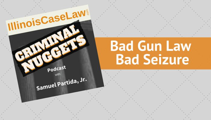 Unconstitutional Gun Law Leads to Illegal Search and Seizure