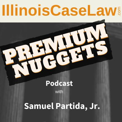 Premium Nuggets Podcast | A subscription legal service for Illinois criminal law attorneys